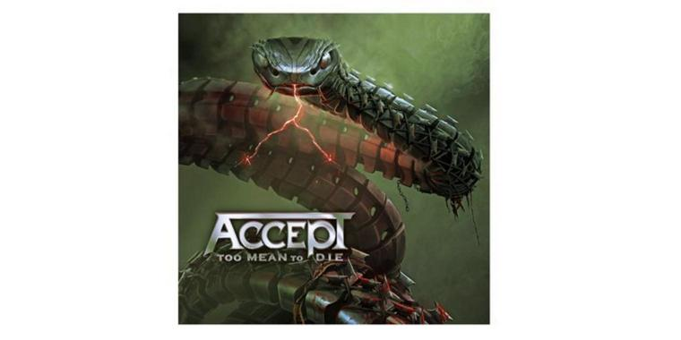 """Accept – """"Too Mean to Die"""""""