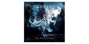 "Inglorious - ""We will ride"""