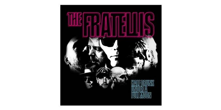 "The Fratellis: ""Half Drunk Under A Full Moon"""