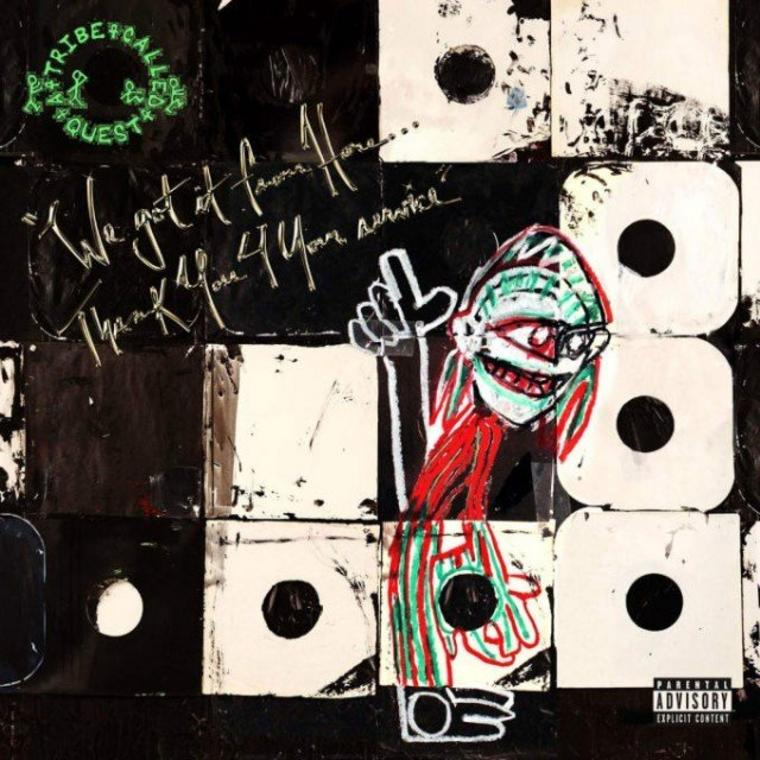 """A Tribe Called Quest: """"We Got It from Here ... Thank You 4 Your Service"""""""