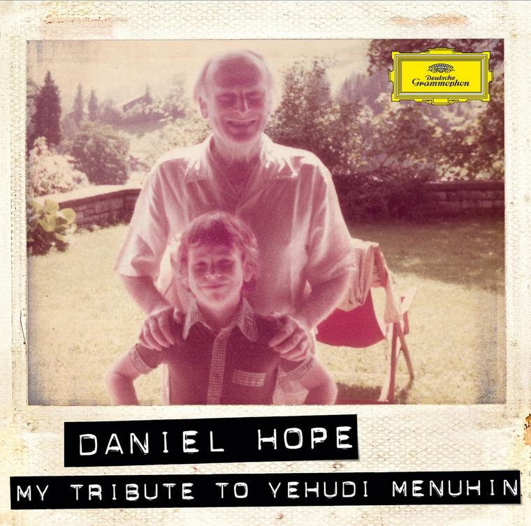 Daniel Hope_My Tribute to Yehudi Menuhin