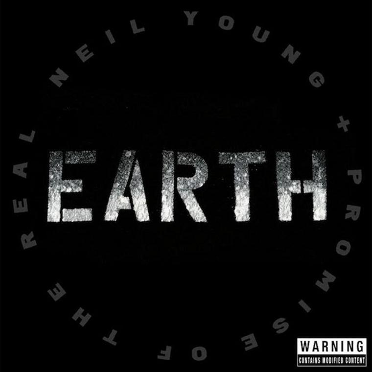 Neil Young and Promise of the Real: Earth