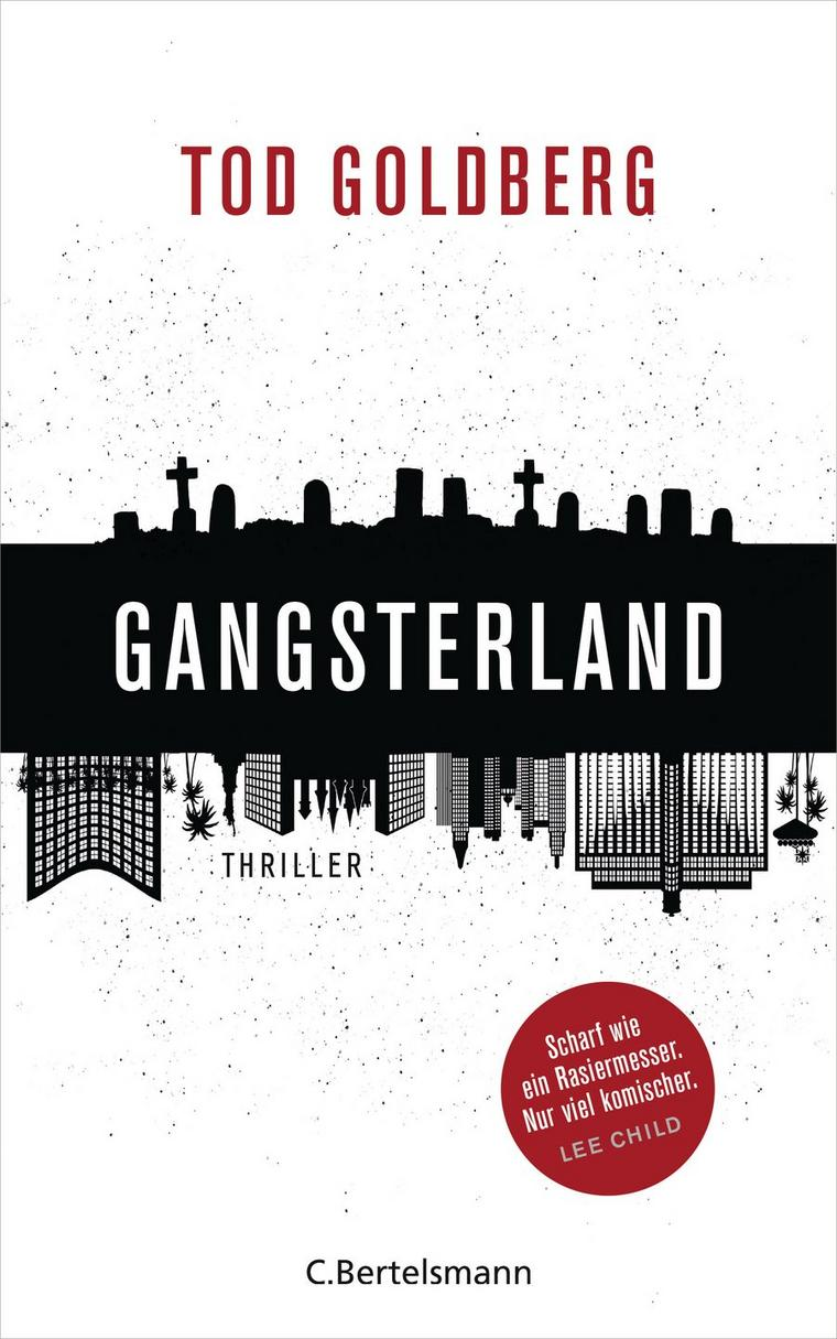 Tod Goldberg: Gangsterland